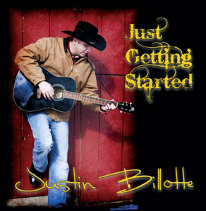 Justin Billotte  - Just Getting Started