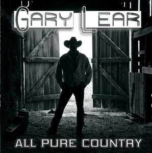 Gary Lear - All Pure Country